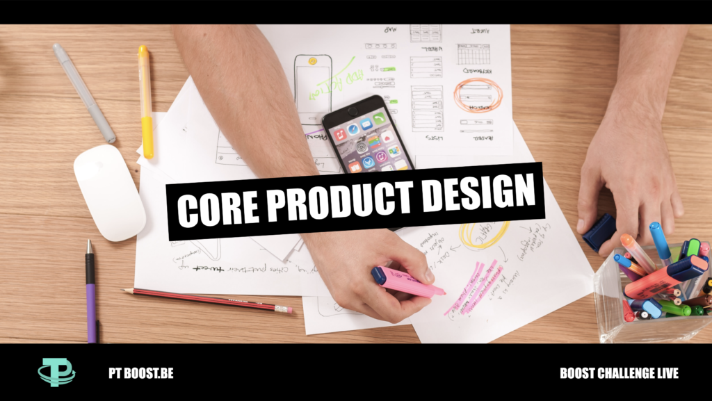 MODULE 2 - CORE PRODUCT DESIGN
